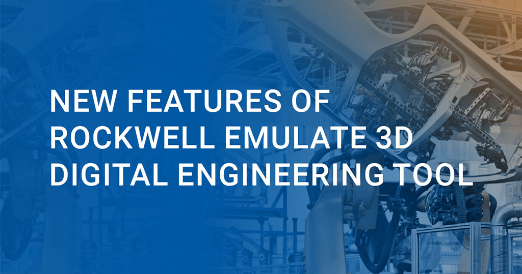 New Features Of Rockwell Automation Emulate 3D
